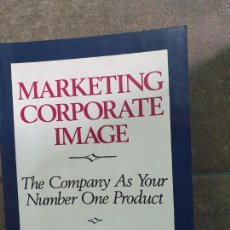 """Libros: """"MARKETING CORPORATE IMAGE: THE COMPANY AS YOUR NUMBER ONE PRODUCT. GREGORY, JAMES R.; WIECHMANN, JA. Lote 213717626"""
