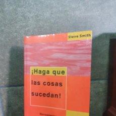 Libros: HAGA QUE LAS COSAS SUCEDAN!: HERRAMIENTAS HECHAS PARA LA ADMINISTRACION DE PROYECTOS. SMITH, STEVE. Lote 213717637