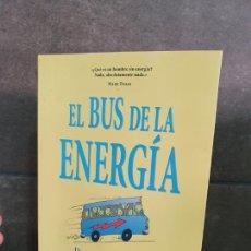Libros: EL BUS DE LA ENERGIA: DIEZ REGLAS PARA LLENAR DE ENERGIA POSITIVA TU VIDA. JON GORDON.. Lote 213717646
