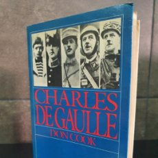 Libros: CHARLES DE GAULLE. DON COOK.. Lote 213717653