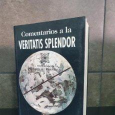 """Libros: """"COMENTARIOS A LA VERITATIS SPLENDOR (ESTUDIOS Y ENSAYOS). POZO ABEJÓN, GERARDO DEL; BLÁZQUEZ FERNÁN. Lote 213717657"""