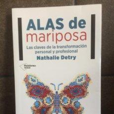Libros: ALAS DE MARIPOSA: LAS CLAVES DE LA TRANSFORMACIÓN PERSONAL Y PROFESIONAL (SPANISH EDITION). NATHALIE. Lote 213717671