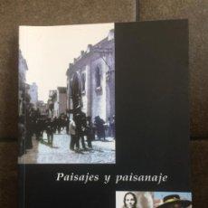 Libros: PAISAJES Y PAISANAJE. ANTONIO MUÑOZ CUENCA.. Lote 213717688