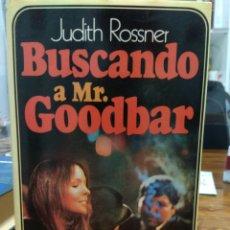 Libros: BUSCANDO A MR. GOODBAR, DE JUDITH ROSSNER, PRIMERA EDICIÓN-CLUB OCTUBRE 1978 (5000 EJEMPLARES). Lote 213761055