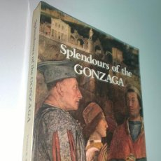 Libros: SPLENDOURS OF THE GONZAGA EXHIBITION 4 NOVEMBER 1981 - 31 JANUARY 1982 (VV AA). Lote 213872450
