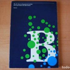 Libros: PLA DE DESENVOLUPAMENT TURÍSTIC DE LA PROVÍNCIA DE BARCELONA. DIPUTACIÓ DE BARCELONA. Lote 213878588