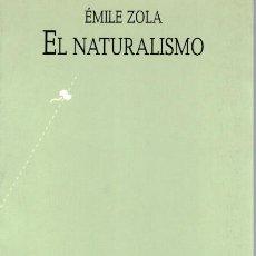 Libri di seconda mano: EL NATURALISMO - ÉMILE ZOLA. Lote 213914521
