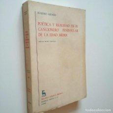 Libros: POÉTICA Y REALIDAD EN EL CANCIONERO PENINSULAR DE LA EDAD MEDIA - EUGENIA ASENSIO. Lote 213931536
