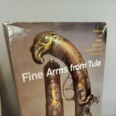 Libros: FINE ARMS FROM TULA, FIREAMS AND EDGED WEAPONS FROM THE HERMITAGE, LENINGRAD, 1977. Lote 213939253