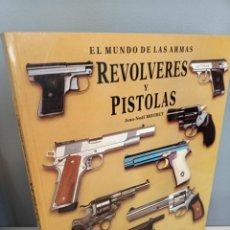 Libros: EL MUNDO DE LAS ARMAS, REVOLVERES Y PISTOLAS, JEAN-NOEL MOURET, ARMAS / WEAPONS, IBERLIBRO, 1996. Lote 213939511