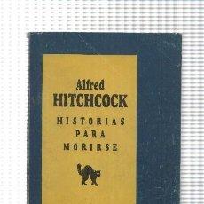Libros: COLECCION POCKET: HISTORIAS PARA MORIRSE. Lote 214019850
