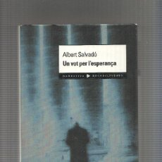 Libros: UN VOT PER L ESPERANÇA. Lote 214020191