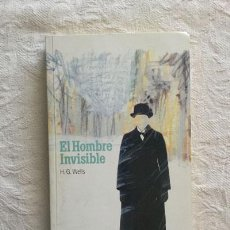 Libros: EL HOMBRE INVISIBLE - H.G. WELLS. Lote 214064431