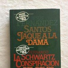 Libros: JAQUE A LA DAMA/LA CONSPIRACIÓN DEL GOLFO - JESÚS FERNÁNDEZ/FERNANDO SCHWARTZ. Lote 214064446