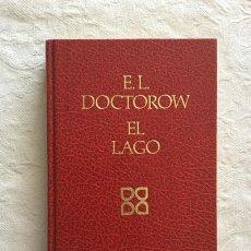Libros: EL LAGO - E.L. DOCTOROW. Lote 214064461