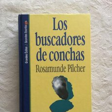 Libros: LOS BUSCADORES DE CONCHAS - ROSAMUNDE PILCHER. Lote 214064491