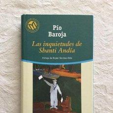 Libros: LAS INQUIETUDES DE SHANTI ANDÍA - PÍO BAROJA. Lote 214064501