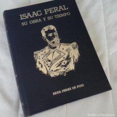 Libros: ISAAC PERAL, SU OBRA Y SU TIEMPO - ERNA PÉREZ DE PUIG. Lote 204295690