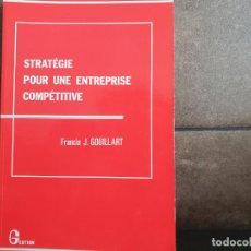Libros: STRATEGIE POUR UNE ENTREPRISE COMPETITIVE (COLLECTION GESTION) (FRENCH EDITION). Lote 214193787