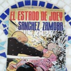 Libros: CÓMIC PARA ADULTOS EL ESTADO DE JOEY SÁNCHEZ ZAMORA. Lote 214234351