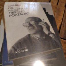 Libros: DANIEL GIL NUESTRAS MEJORES PORTADAS. PRECINTADO DE EDITOR. Lote 214294310