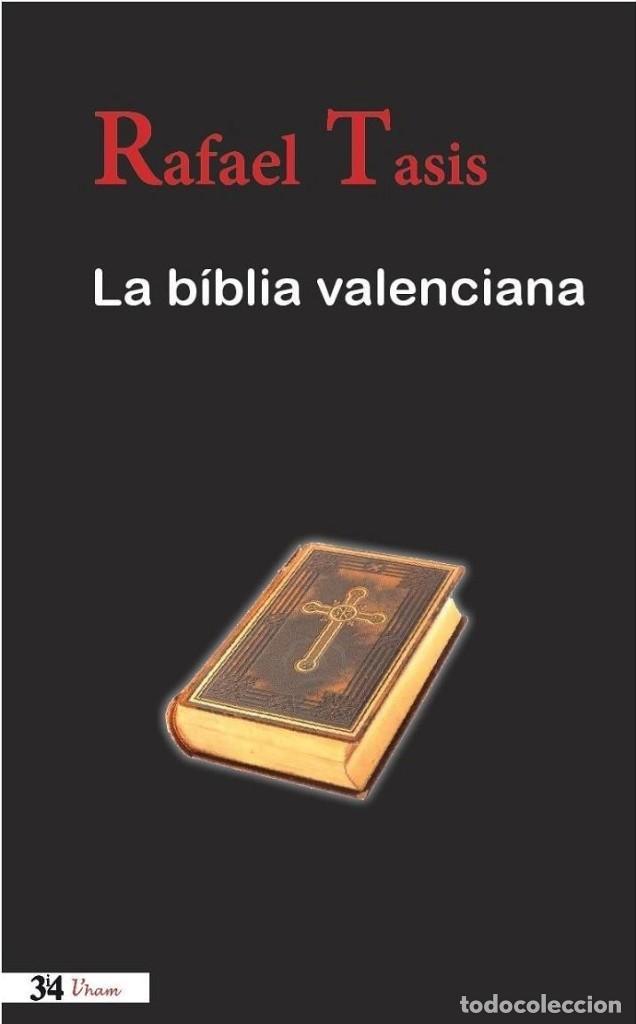 LA BIBLIA VALENCIANA (Libros Nuevos - Literatura - Narrativa - Aventuras)