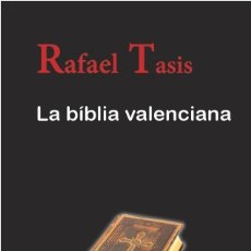 Libros: LA BIBLIA VALENCIANA. Lote 214374063