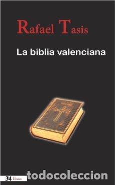 Libros: LA BIBLIA VALENCIANA - Foto 2 - 214374063