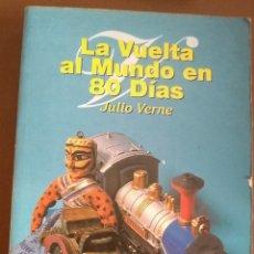 Libros: LA VUELTA AL MUNDO EN 80 DÍAS JULIO VERNE. ALBA 9788483360507. Lote 214434180