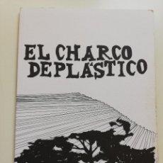 Libros: EL CHARCO DE PLÁSTICO (EDICIONES PNEUMÁTICAS). Lote 214646655