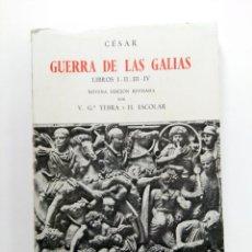 Livres: CÉSAR - GUERRA DE LAS GALIAS - LIBROS I-II-III-IV- 9ª EDICIÓN - EDITORIAL GREDOS. Lote 214731828