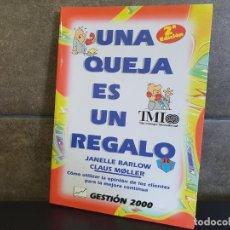 Libros: UNA QUEJA ES UN REGALO,BARLOW, JANELLE. Lote 214914631