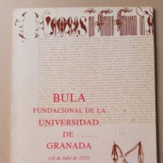 Libros: BULA FUNDACIONAL DE LA UNIVERSIDAD DE GRANADA 1982. Lote 215028020