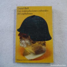 Libros: LAS CONTRADICIONES CULTURALES DEL CAPITALISMO - DANIEL BELL - ALIANZA - 1977. Lote 215353017