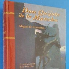 Livros: LIBRO / DON QUIJOTE DE LA MANCHA - MIGUEL DE CERVANTES, ILUSTRADO POR JOSE SEGRELLES, 1995. Lote 215760235