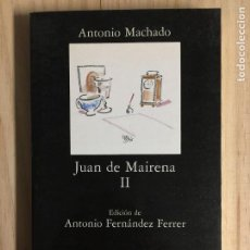 Libros: JUAN DE MAIRENA, TOMO II - ANTONIO MACHADO. Lote 215973391