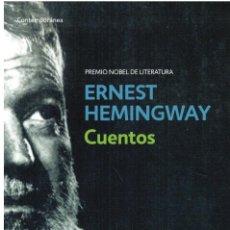 Libros: CUENTOS - ERNEST HEMINGWAY. INTRODUCCIÓN DE GABRIEL GARCÍA MÁRQUEZ. Lote 216369197