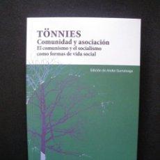 Libri di seconda mano: FERDINAD TÖNNIES; ANDER GURRUTXAGA ABAD (PROL.) - COMUNIDAD Y ASOCIACIÓN. EL COMUNISMO Y EL SOCIALIS. Lote 216638977