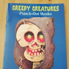 Libros: CREEPY CREATURES. PUNCH OUT MASKS (FRANK DANIEL). Lote 216693886
