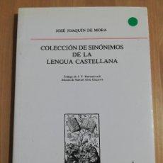 Libros: COLECCIÓN DE SINÓNIMOS DE LA LENGUA CASTELLANA (JOSÉ JOAQUÍN DE MORA). Lote 217375075