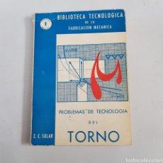 Libri di seconda mano: PROBLEMAS DE TECNOLOGÍA DEL TORNO - TDK488. Lote 217401446