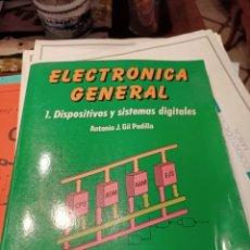 Libros: ELECTRONICA GENERAL ANTONIO J.GIL. Lote 217513245