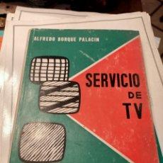 Libros: SERVICIO TECNICO DE TV PHILIPS ALFREDO BORQUE. Lote 217513477