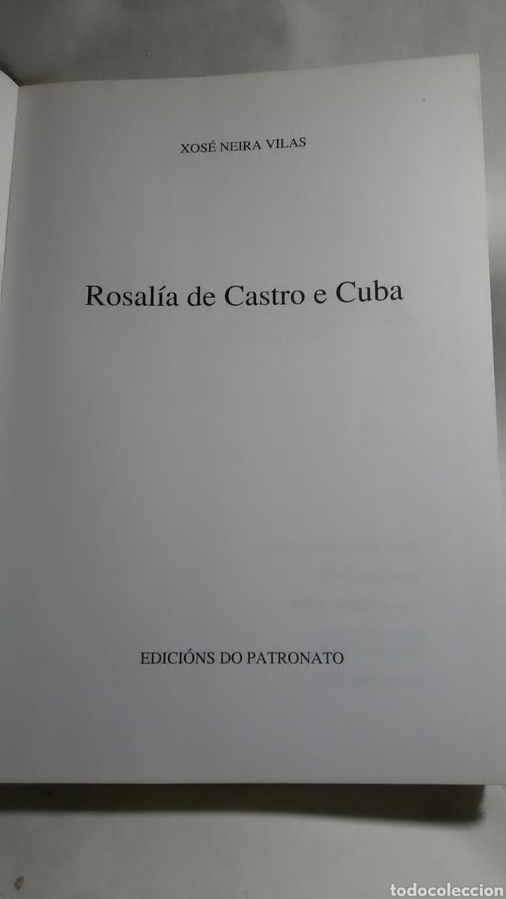 Libros: Rosalía de Castro y Cuba. Xose Neira Vilas. Edicions do Patronato. - Foto 4 - 217569386