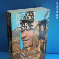 Libros: NATURA Y CULTURA DE LAS ISLAS CANARIAS.- V.V.A.A. Lote 268950484