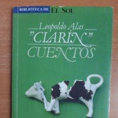 Libros: BIBLIOTECA DE EL SOL Nº 20 - LEOPOLDO ALAS CLARÍN - CUENTOS. Lote 217643581