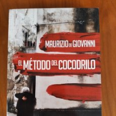Livros em segunda mão: EL MÉTODO DEL COCODRILO. MAURIZIO DE GIOVANNI. MONDADORI, 2014. Lote 217934265