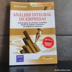 Libros: ANALISIS INTEGRAL DE EMPRESAS / COMPREHENSIVE ANALYSIS OF COMPANIES. ORIOL AMAT.. Lote 218195997