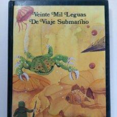 Libros: VEITE MIL LEGUAS DE VIAJE SUBMARINO - JULIO VERNE (TAPA DURA). Lote 218223252