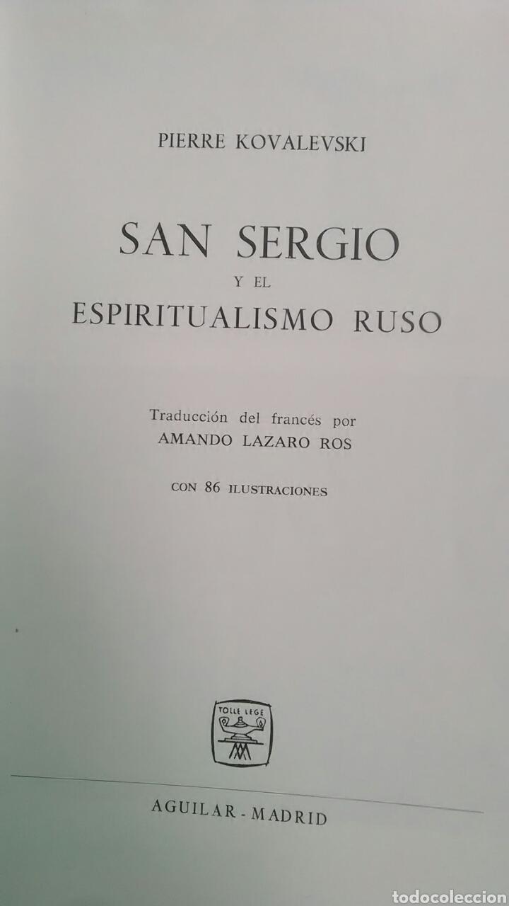 Libros: San Sergio y el espiritualismo ruso. Pierre Kovalevsky. Aguilar. 1962 - Foto 2 - 218278477